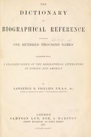Cover of: The dictionary of biographical reference | Lawrence B. Phillips