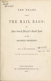 Cover of: Ten years among the mail bags | James Holbrook