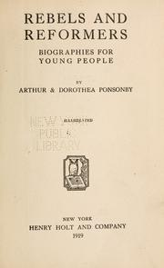 Cover of: Rebels and reformers | Ponsonby, Arthur Ponsonby Baron