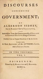 Cover of: Discourses concerning government | Sidney, Algernon