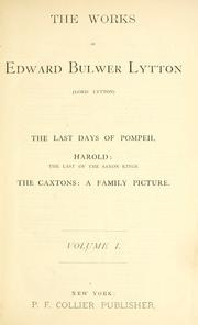 Cover of: The works of Edward Bulwer Lytton (Lord Lytton) by Edward Bulwer Lytton