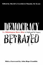 Cover of: Democracy Betrayed | David S. Cecelski