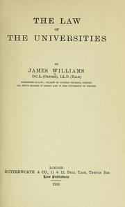 Cover of: The law of the universities | Williams, James