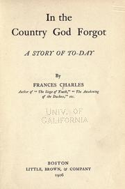 Cover of: In the country God forgot | Fannie A. Charles
