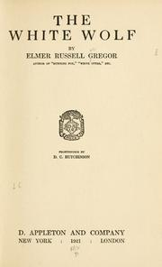 Cover of: The White Wolf by Elmer Russell Gregor