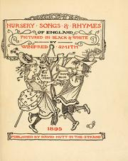 Cover of: Nursery songs & rhymes of England by Smith, Winifred.
