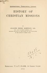 Cover of: History of Christian missions | Robinson, Charles H.