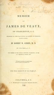 Cover of: A memoir of James De Veaux, of Charleston, S.C | James De Veaux