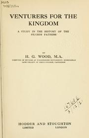 Cover of: Venturers for the kingdom by Herbert George Wood