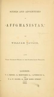 Cover of: Scenes and adventures in Affghanistan by William Taylor
