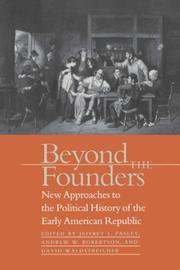 Cover of: Beyond the Founders by Jeffrey L. Pasley