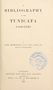Cover of: A bibliography of the tunicata, 1469-1910 | Hopkinson, John