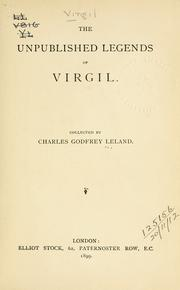 Cover of: The unpublished legends of Virgil by Charles Godfrey Leland