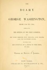 Cover of: The diary of George Washington, from 1789 to 1791 | George Washington