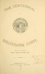 Cover of: The centennial of Susquehanna County | James T. DuBois