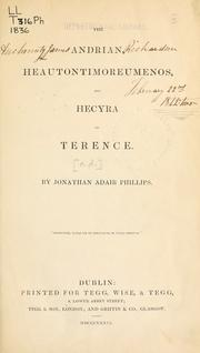 Cover of: The Andrian, Heautontimoreumenos, and Hecyra of Terence | Publius Terentius Afer