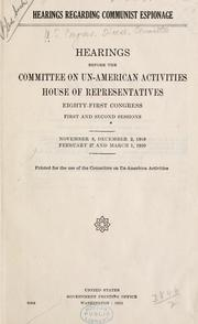 Cover of: Hearings regarding Communist Espionage | United States. Congress. House. Committee on Un-American Activities.