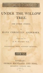 Cover of: Under the willow tree | Hans Christian Andersen