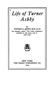 Cover of: Life of Turner Ashby | Thomas A. Ashby