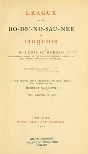 Cover of: League of the Ho-dé-no-sau-nee, or Iroquois by Lewis Henry Morgan