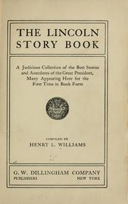 Cover of: The Lincoln story book | Williams, Henry Llewellyn