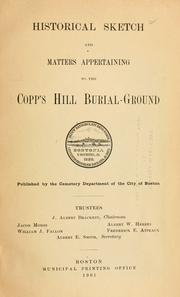 Cover of: Historical sketch and matters appertaining to the Copp's Hill Burial-Ground by Boston (Mass.). Cemetery Dept.