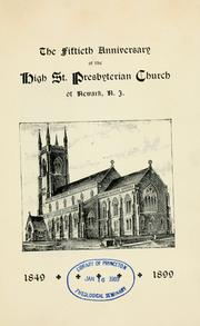 Cover of: The fiftieth anniversary of the High St. Presbyterian Church of Newark, N.J by High Street Presbyterian Church (Newark, N.J.)
