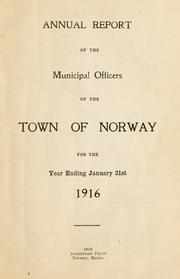 Cover of: Annual report of the municipal officers of the town of Norway by Norway (Me. : Town)