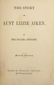 Cover of: The story of Aunt Lizzie Aiken | Mary Eleanor Roberts Anderson