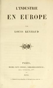 Cover of: L' industrie en Europe by Reybaud, Louis