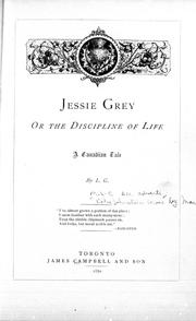 Cover of: Jessie Grey, or The discipline of life | L. G.