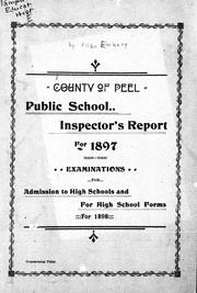 Cover of: Public school inspector's report for 1897 ; Examinations for admission to high schools and for high school forms for 1898 | Allan Embury
