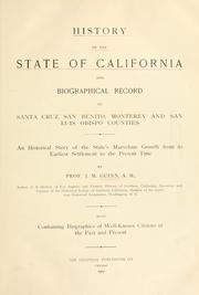 Cover of: History of the State of California and biographical record of Coast Counties, California | James Miller Guinn