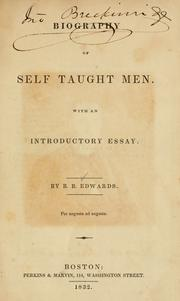 Cover of: Biography of self taught men by B.B Edwards