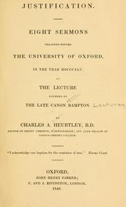 Cover of: Justification | Charles Abel Heurtley
