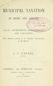Cover of: Municipal taxation at home and abroad | J. J. O'Meara