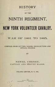 Cover of: History of the ninth regiment, New York volunteer cavalry by Newel Cheney