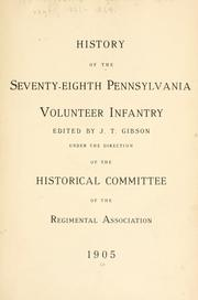Cover of: History of the Seventy-eighth Pennsylvania volunteer infantry by United States. Army Pennsylvania Infantry Regiment, 78th (1861-1864)
