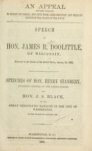 Cover of: An appeal to the Senate, to modify its policy, and save from Africanization and military despotism the states of the South by James R. Doolittle