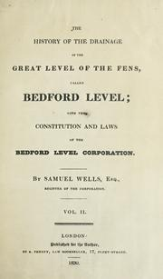 Cover of: The history of the drainage of the great level of the fens, called Bedford Level by Wells, Samuel Barrister-at-Law.