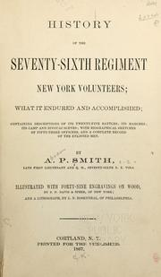 Cover of: History of the Seventy-Sixth Regiment New York Volunteers | A. P. Smith
