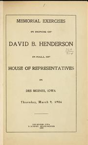 Cover of: Memorial exercises in honor of David B. Henderson | Iowa. General assembly