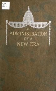 Cover of: The administration of a new era | Ellis, Geo. H., co. (inc.) Boston