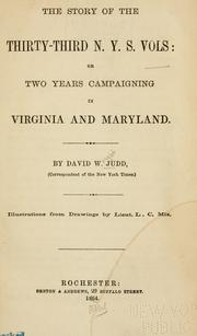 Cover of: The story of the Thirty-third N. Y. S. Volunteers by Judd, David Wright.