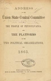 Cover of: Address of the Union state central committee to the people of Pennsylvania | Republican party. Pennsylvania. State central committee
