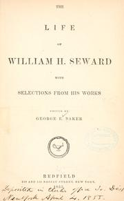 Cover of: Life of William H. Seward by G. E. Baker