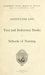 Cover of: Annotated list of text and reference books for schools of nursing by California State Board of Health.
