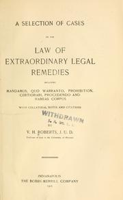 Cover of: A selection of cases on the law of extraordinary legal remedies | V. H. Roberts