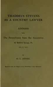 Cover of: Thaddeus Stevens as a country lawyer by Hensel, William Uhler