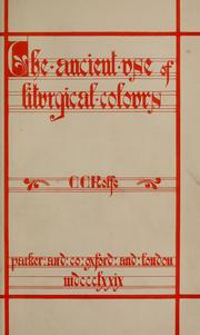 Cover of: The ancient use of liturgical colors | Clapton Crabb Rolfe